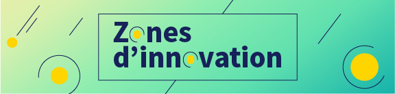 Créations de zones d'innovation au Québec